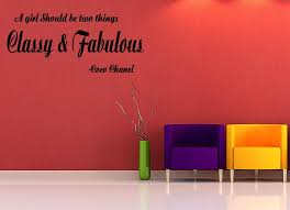 Vinyl Wall Decal A Girl Should Be Two Things Classy And Fabulous Quote Walldecalquote