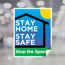 Stay Home Stay Safe Stop The Spread Window Decal Plum Grove