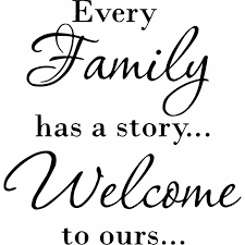 Winston Porter Dorman Every Family Has A Story Welcome To Ours Wall Decal Reviews Wayfair
