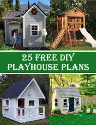 25 free diy playhouse plans that kids