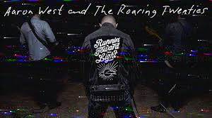 Aaron West and The Roaring Twenties - Runnin' Toward the Light (Official  Music Video) - YouTube