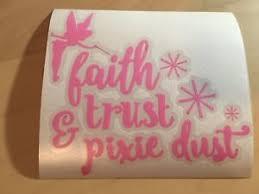 Tinkerbell Faith Trust And Pixie Dust Peter Pan Car Window Decal Sticker Ebay
