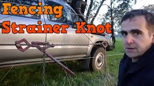 Fencing Knots 3 The Strainer Or Speed Knot Youtube