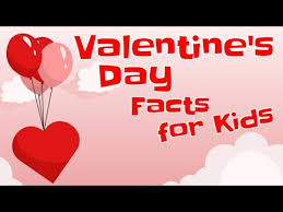 valentine s day facts for kids you