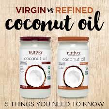 virgin vs refined coconut oil 5 things