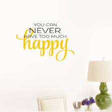 Amazon Com Smoothdecals Wall Sticker Quote You Can Never Have Too Much Happy Vinyl Wall Decal Inspirational Motivational For Bedroom Living Room Home Kitchen