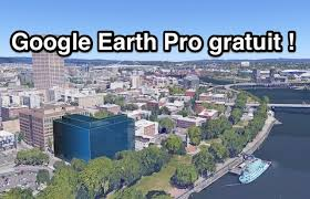 google earth gratuit en français