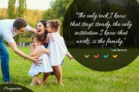 inspirational family quotes and family sayings