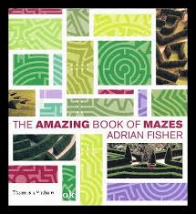 The amazing book of mazes / by Adrian Fisher by Fisher, Adrian: (2006)  First Edition. | MW Books Ltd.