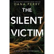 The Silent Victim - By Dana Perry (Paperback) : Target