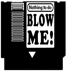 Nintendo Nes Cartridge Game Blow Me Car Or Truck Window Decal Sticker Or Wall Art All Time Auto Graphics