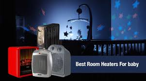 15 Best Room Heaters For Baby Advantages Disadvantages