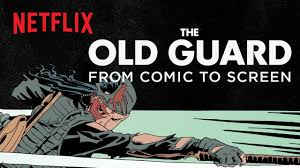 The Old Guard | From Comics to Screen