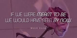 best billie eilish lyrics relatable quotes that ll hit you