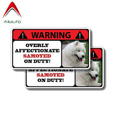 Aliauto 2 X Warning Car Sticker Cute Overly Affectionate Samoyed On Duty Decal Accessories Pvc For Kia Ceed Seat Ibiza 15cm 8cm Car Stickers Aliexpress