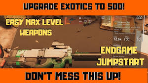 division 2 how to upgrade exotics to