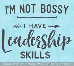 Office Wall Art Decal Not Bossy Leadership Skills Vinyl Letter Sticker