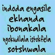 proudly xhosa quotes