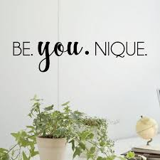 be you nique wall quotes decal com