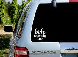 Kids On Board Vinyl Decal Children On Board Vinyl Car Decal Etsy