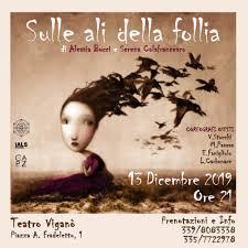 Sulle Ali della Follia, Teatro Viganò, spettacoli a Roma, evento ...