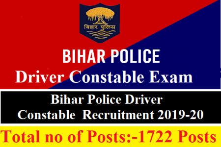 bihar police 1722 driver constable vacancy 2019