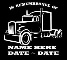 Semi Trucker In Loving Memory Window Decal Sticker Custom Sticker Shop