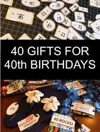 40 gifts for 40th birthdays little