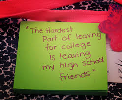 graduation leaving to college quotes graduation quotes about