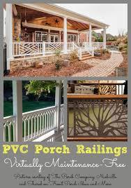 Vinyl Porch Railing Ideas For Porches And Decks