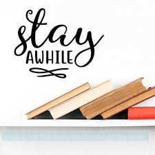 Farmhouse Wall Art Stay Awhile Kitchen Decor Vinyl Lettering Decals