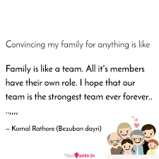 family is like a team al quotes writings by komal rathore
