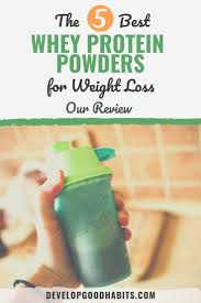best whey protein powders for weight loss