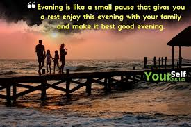 good evening messages quotes images for friends lovely wishes