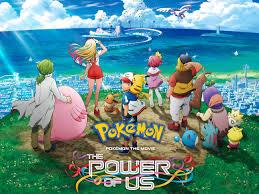 Pokémon the Movie: The Power of Us | Movie