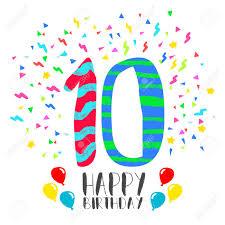 Feliz Cumpleanos Numero 10 Tarjeta De Felicitacion Por Diez Anos