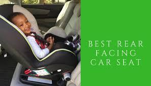 best rear facing car seats today nov