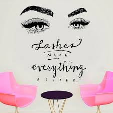 Mega Discount Qhl Eyelashes Eye Wall Decal Beauty Salon Decor Lashes Make Up Everything Better Vinyl Window Stickers Eyelash Eyebrow Mural F889 Wall Stickers Aliexpress Project