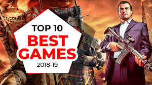 top 10 best games in the world you need