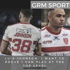 LUIS JOHNSON: I WANT TO PROVE I CAN PLAY AT THE TOP LEVEL — GRM ...