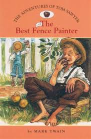 The Best Fence Painter The Adventures Of Tom Sawyer Book 2 By Mark Twain 9781402732881 Booktopia