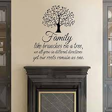 Family Tree Wall Decal Family Like Branches On A Tree Family Wall Decal Quote Inspirational Quote Vinyl Lettering Dark Brown 18 X46 Brigs Com