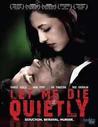 Amazon.com: Let Me Die Quietly: Charles Casillo, Dana Perry, Ian ...