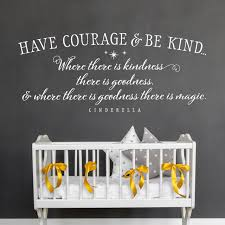 Have Courage And Be Kind Cinderella Quotes Kids Wall Decal Old Barn Rescue