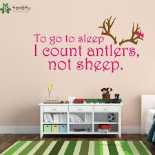Wall Decal Vinyl Sticker Quote To Go To Sleep I Count Antlers Not Sheep Nursery Wall Decoration Kids Girl Boy Bedroom Ww 391 Vinyl Stickers Stickers Quoteswall Decor Aliexpress