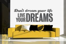 Live Your Dreams Wall Decal Wall Star Graphics