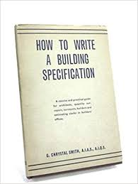 How To Write a Building Specification: G. Chrystal Smith, : Amazon ...