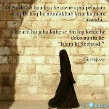 is parde ko bna liya he m quotes writings by hijabi queen
