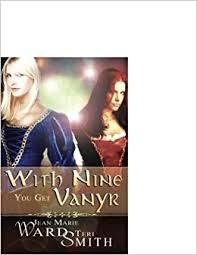 With Nine You Get Vanyr: Jean Marie Ward, Teri Smith: 9781599983608:  Amazon.com: Books