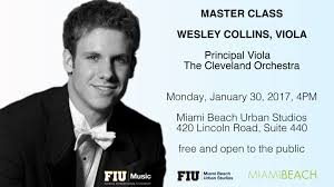 Viola Masterclass with Wesley Collins of the Cleveland Orchestra - Miami  Beach Urban Studios